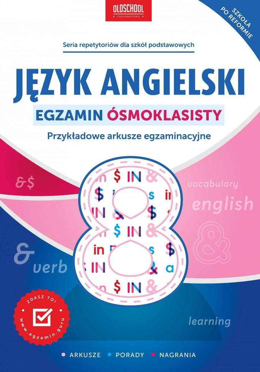 Język Angielski Egzamin ósmoklasisty Przykładowe Arkusze