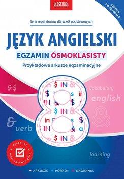 Język angielski. Egzamin ósmoklasisty. Przykładowe arkusze egzaminacyjne-Oberda Gabriela