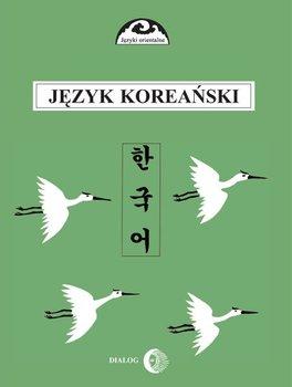 Język koreański. Część 1. Kurs podstawowy                      (ebook)