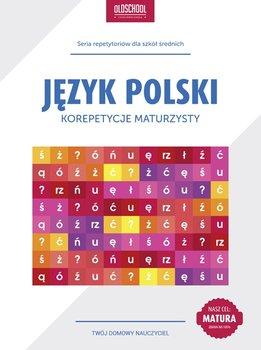 Język polski. Korepetycje maturzysty-Galicka Izabela