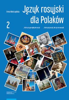 Język rosyjski dla Polaków. Część 2-Matczyńska Irena
