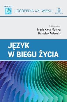 Język w biegu życia-Kielar-Turska Maria, Milewski Stanisław
