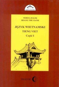 Język wietnamski. Podręcznik. Część 1-Halik Teresa, Hoang Thu Oanh