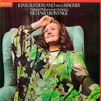 Joan Sutherland sings Wagner - Dame Joan Sutherland, The National Philharmonic Orchestra, Richard Bonynge