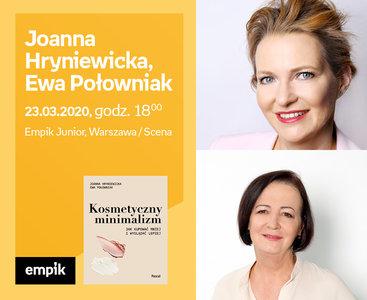 Odwołane: Joanna Hryniewicka, Ewa Połowniak | Empik Junior / Scena