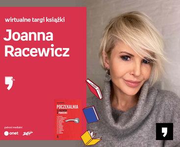 Joanna Racewicz – PREMIERA | Wirtualne Targi Książki
