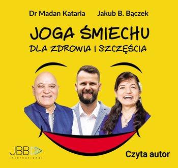 Joga śmiechu dla zdrowia i szczęścia-Bączek Jakub B.