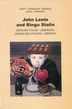 John Lenin and Ringo Stalin. Angielsko - polskie limeryki-Siemasz Jerzy Stanisław, Urbański Jacek