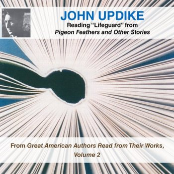 """John Updike Reading """"Lifeguard"""" from Pigeon Feathers and Other Stories-Updike John"""