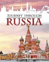 Journey Through: Russia-Ganeri Anita
