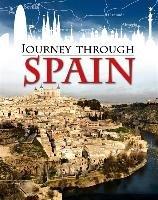 Journey Through: Spain-Ganeri Anita