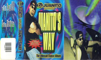 Juanito's Way. The Ultimate Dance Album-DJ Juanito