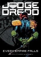 Judge Dredd: Every Empire Falls-Carroll Michael