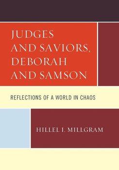 Judges and Saviors, Deborah and Samson-Millgram Hillel I