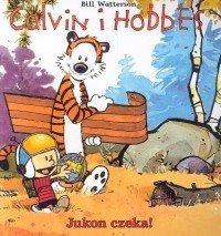 Jukon czeka!. Calvin i Hobbes. Tom 3-Watterson Bill