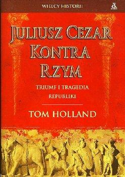 Juliusz Cezar kontra Rzym-Holland Tom