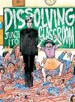 Junji Ito's Dissolving Classroom-Ito Junji