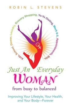 Just an Everyday Woman-Stevens Robin L.