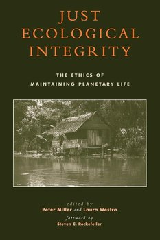 Just Ecological Integrity - Miller Peter