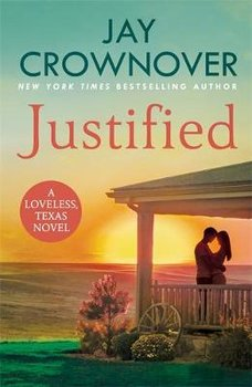 Justified: An enthralling, suspenseful romance-Crownover Jay