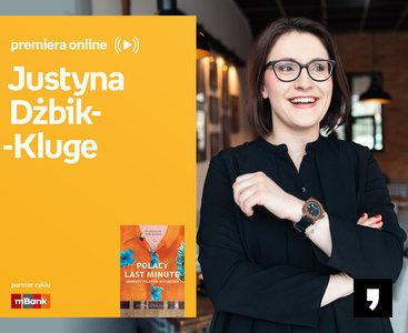 Justyna Dżbik-Kluge - PREMIERA ONLINE