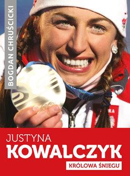Justyna Kowalczyk. Królowa śniegu-Chruścicki Bogdan