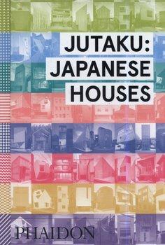 Jutaku: Japanese Houses-Pollock Naomi
