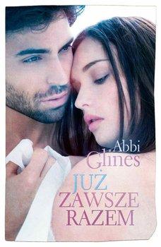 Już zawsze razem-Glines Abbi