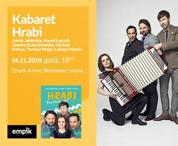 Kabaret Hrabi - Jakub Jabłonka, Paweł Łęczuk, Joanna Kołaczkowska, Dariusz Kamys, Tomasz Majer, Łukasz Petsch | Scena Empik Junior