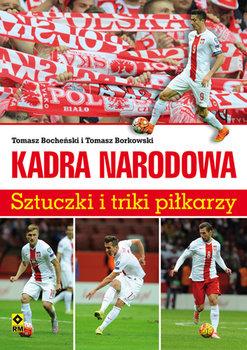 Kadra narodowa. Sztuczki i triki piłkarzy-Bocheński Tomasz, Borkowski Tomasz
