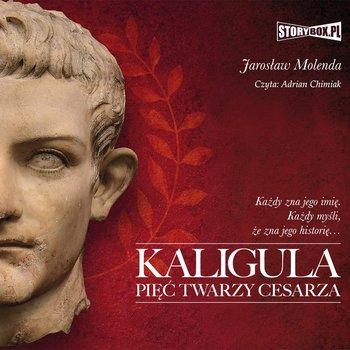 Kaligula. Pięć twarzy cesarza-Molenda Jarosław