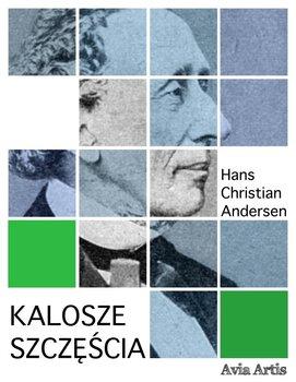 Kalosze szczęścia-Andersen Hans Christian
