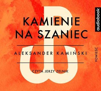 Kamienie na Szaniec-Kamiński Aleksander