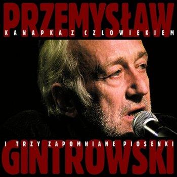 Kanapka z człowiekiem i trzy zapomniane piosenki-Gintrowski Przemysław