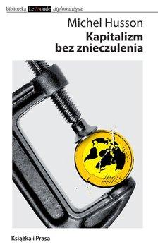 Kapitalizm bez znieczulenia                      (ebook)