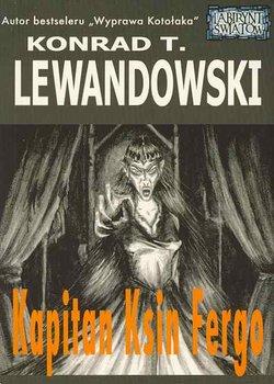 Kapitan Ksin Fergo-Lewandowski Konrad T.
