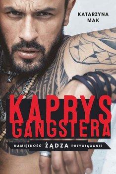 Kaprys gangstera-Mak Katarzyna