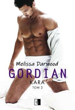 Kara. Gordian. Tom 2-Darwood Melissa