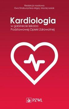Kardiologia w gabinecie lekarza Podstawowej Opieki Zdrowotnej-Straburzyńska-Migaj Ewa, Lesiak Maciej