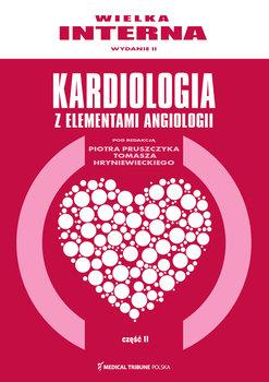 Kardiologia z elementami angiologii. Część 2-Opracowanie zbiorowe
