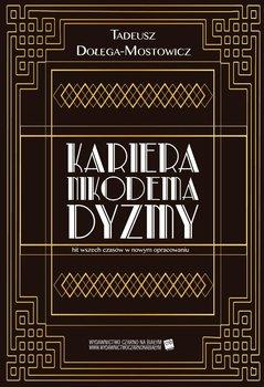 Kariera Nikodema Dyzmy-Dołęga-Mostowicz Tadeusz