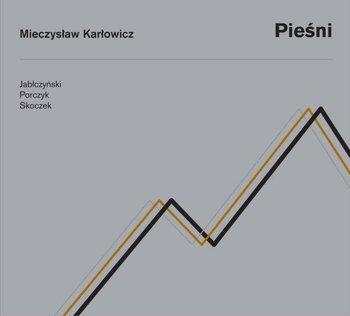 Karłowicz: Pieśni-Jabłczyński Paweł