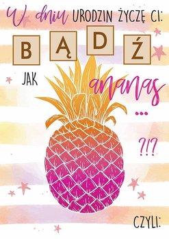 Karnet urodzinowy, W dniu urodzin (ananas)