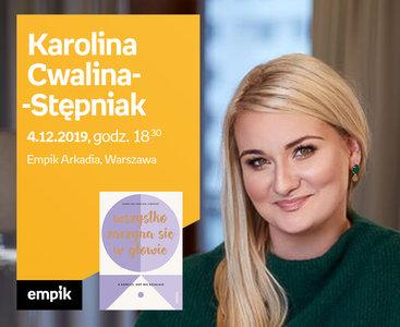 Karolina Cwalina-Stępniak | Empik Arkadia