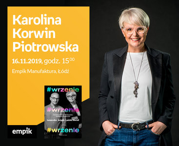 Karolina Korwin Piotrowska | Empik Manufaktura