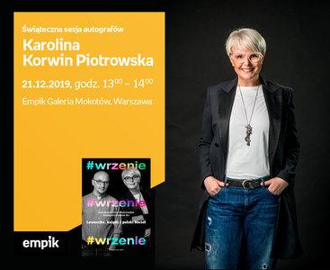 Karolina Korwin Piotrowska – świąteczna sesja autografów