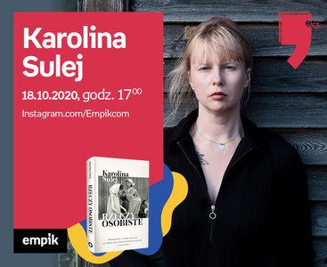Karolina Sulej – Premiera | Wirtualne Targi Książki