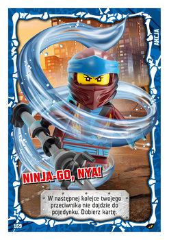Karta LEGO NINJAGO TCG seria 4 - 169 NINJA-GO, Nya!