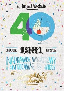 Kartka dla urodzonych w 1981r na 40 lat, PR 300-Kukartka