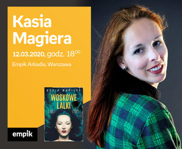 Odwołane: Kasia Magiera | Empik Arkadia